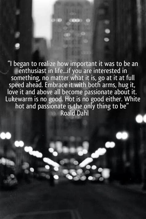 Quotes About Being Passionate About Work