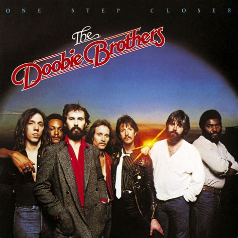 One Step Closer by The Doobie Brothers on Spotify