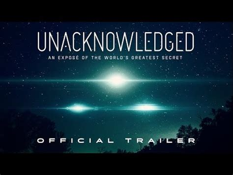Unacknowledged (2017) Pictures, Trailer, Reviews, News